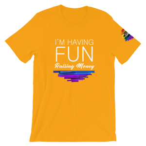 I'm Having Fun Raising Money GHF Tee