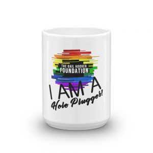 I Am A Hole Plugger GHF Coffee Mug